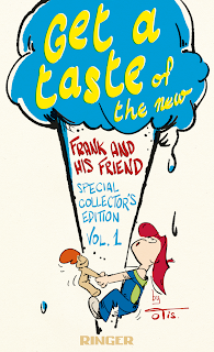 Teaser cover: Get a Taste of the New: Frank and His Friend Special Collector's Edition, Vol.1 by Clarence 'Otis' Dooley - Curio & Co. www.curioandco.com - Design and illustration by Cesare Asaro under pseudonym Clarence 'Otis' Dooley