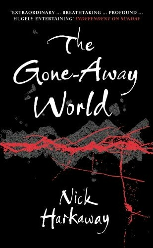book review The gone-away world by nick harkaway book cover