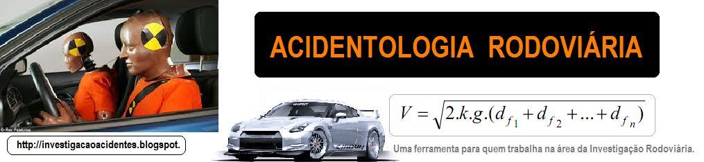 INVESTIGAÇÃO DE ACIDENTES RODOVIÁRIOS