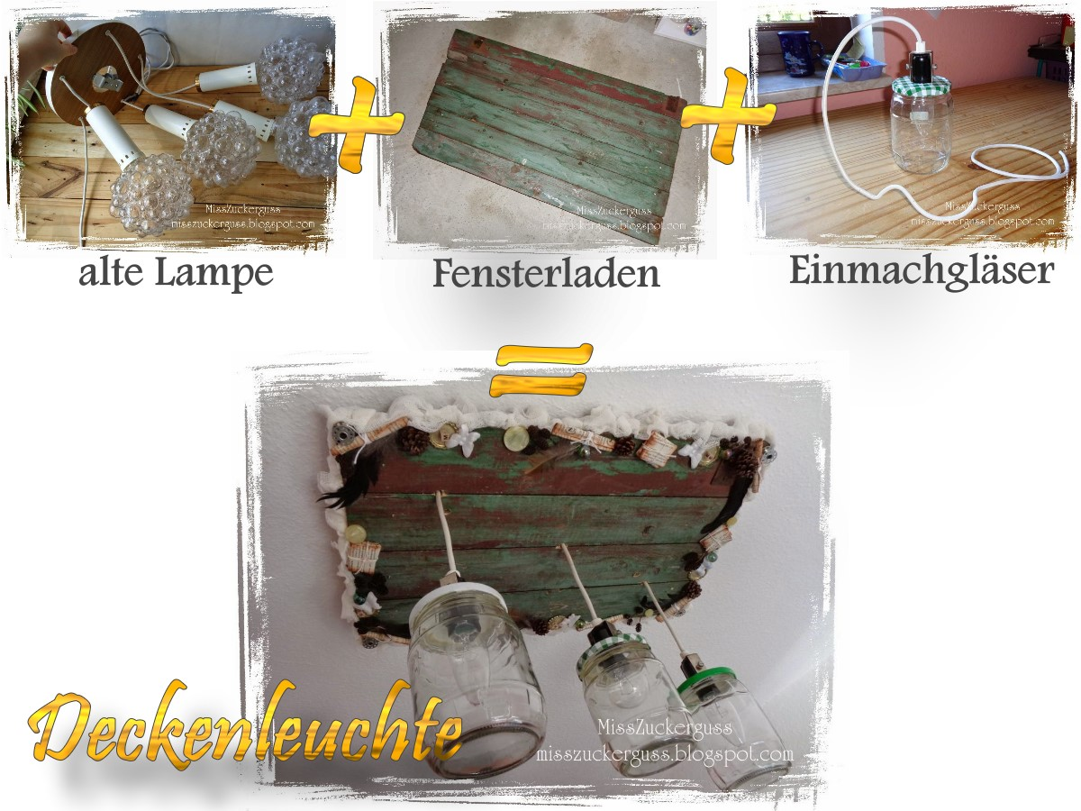 recycling bauen deckenleuchte aus einer alten lampe fensterladen und einmachgl sern selbst. Black Bedroom Furniture Sets. Home Design Ideas