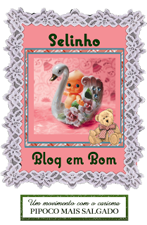 Selinho Blogue em Bom