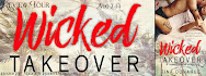 Wicked Takeover