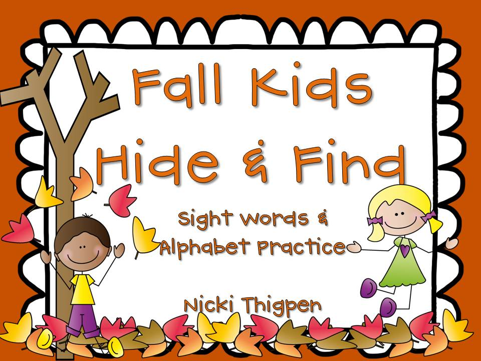 http://www.teacherspayteachers.com/Product/Fall-Kids-Hide-Find-Sight-WordsAlphabet-925114