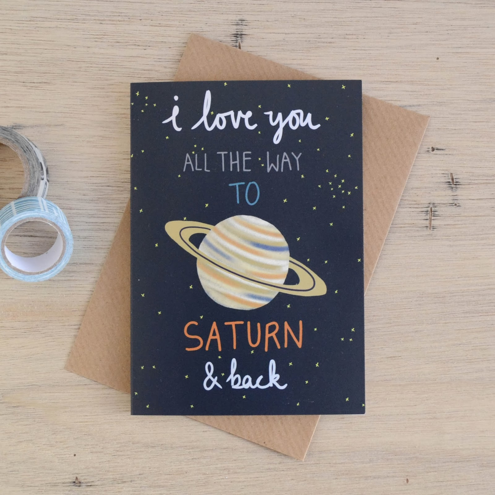 http://folksy.com/items/5725641-I-Love-You-To-Saturn-Back-Card