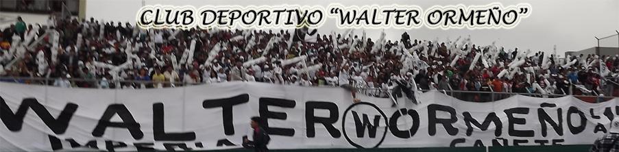 "CLUB DEPORTIVO ""WALTER ORMEÑO"""