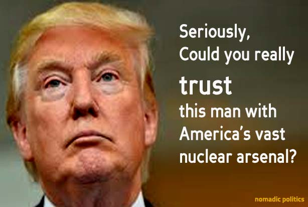 Donald Trump Trust Nuclear Weapons