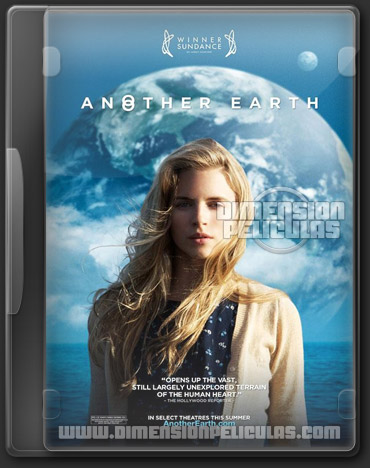 Another Earth (BRRip + HD Español Latino) (2011)