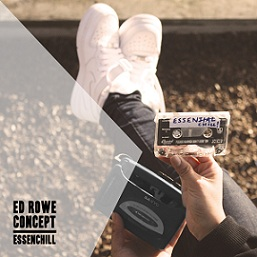 Ed Rowe and Concept - Essenchill