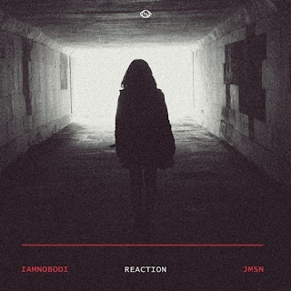 Música Nueva: Iamnobodi - Reaction Feat JMSN (2014)