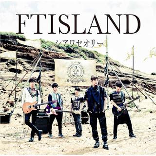 FT ISLAND - Shiawa Theory シアワセオリー