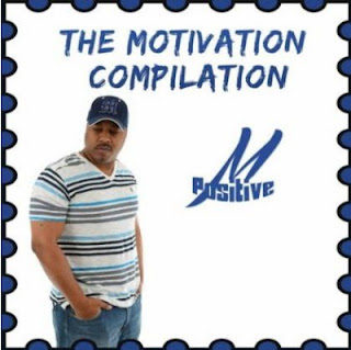 M-Positive 'The Motivation Compilation' Album Review