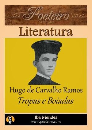 Hugo de Carvalho Ramos - Tropas e Boiadas - Iba Mendes