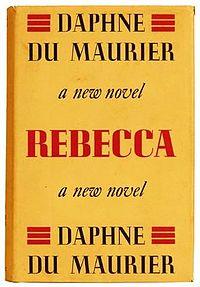 Daphne Du Maurier's Rebecca: Summary & Analysis