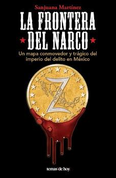 """NUEVO LIBRO """"LA FRONTERA DEL NARCO"""""""