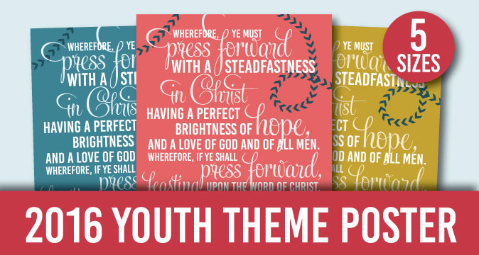 2016 LDS Youth Theme Posters for Download