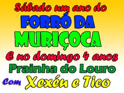 PRAINHA DO LOURO E FORRÓ DA MURIÇOCA