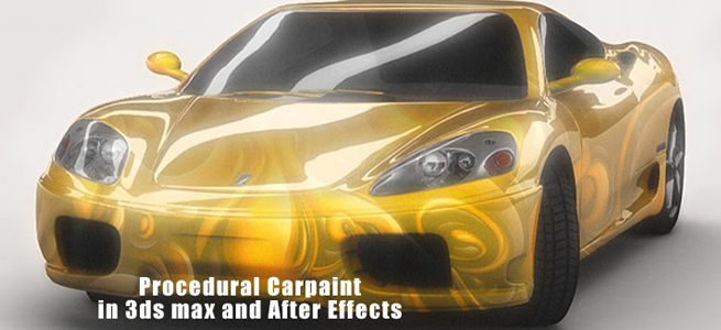 Procedural Carpaint in after effects and 3ds max,car paint,3ds max car paint,after effects car paint,how to create car paint in 3ds max,how to create car paint in after effects,paint effects in after effets,3ds max paint effects,3ds max paint material