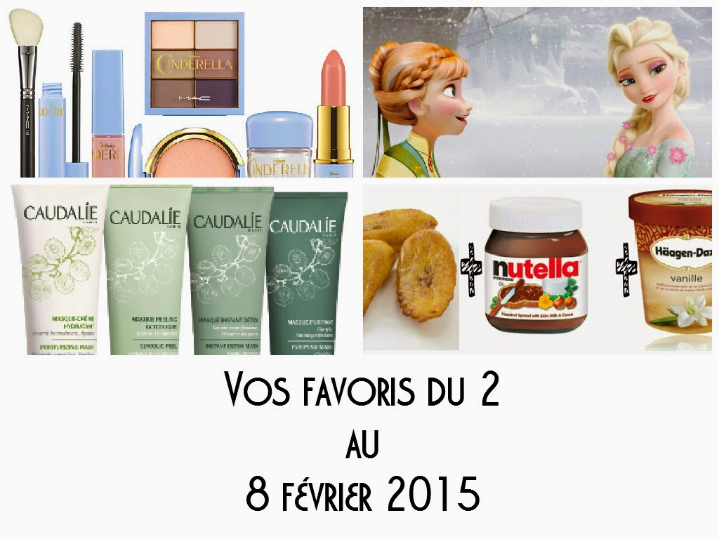 Vos favoris de la semaine du 2 au 8 février 2015