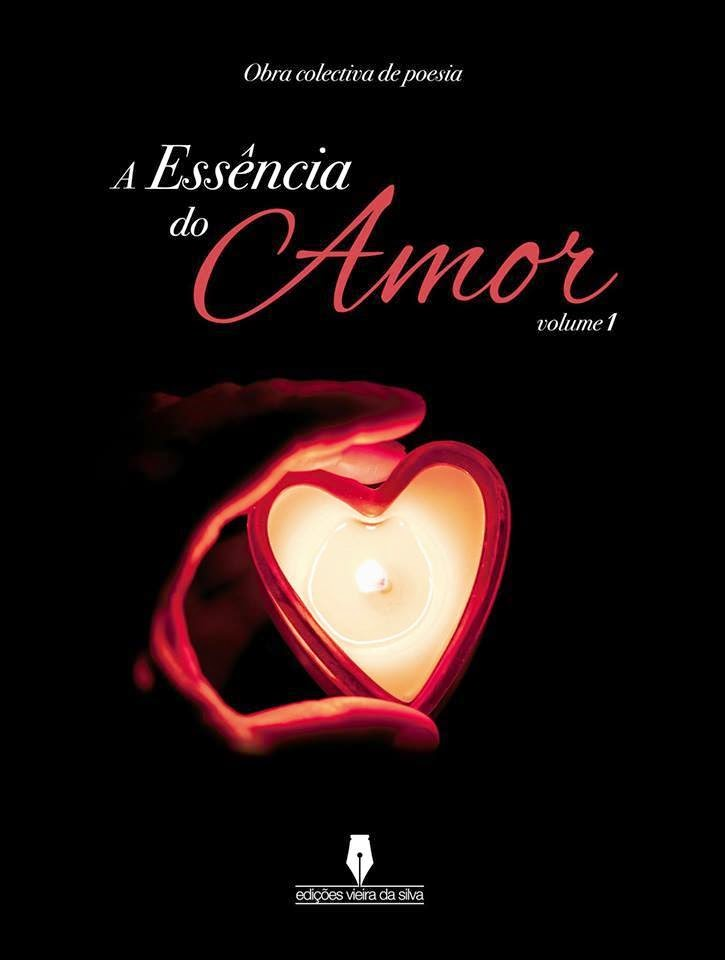 "COLECTÂNEAS                       ""A Essência do Amor"" - Volume 1"