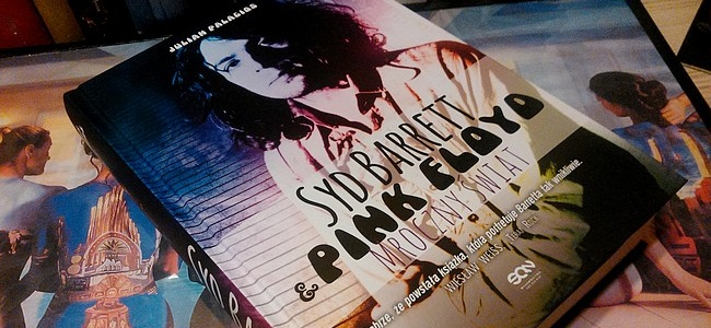 Syd Barrett & Pink Floyd. Mroczny świat - Julian Palacios