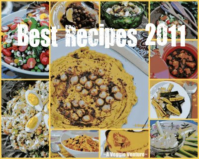 Best Recipes of 2011 from A Veggie Venture