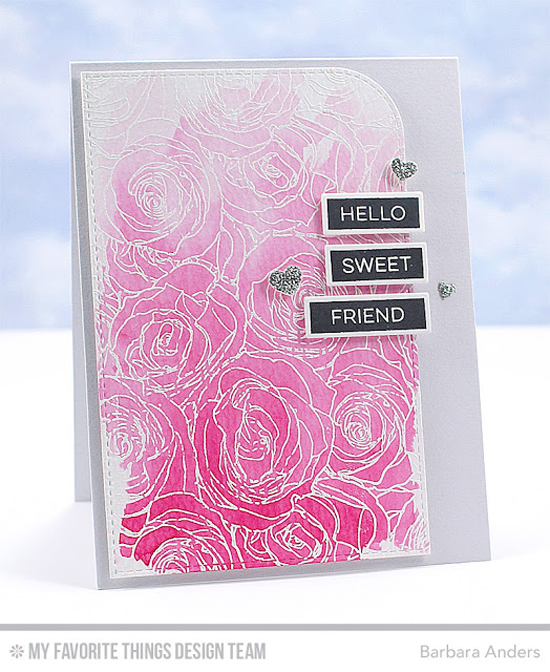 Sweet Friend Card by Barbara Anders featuring the Label Maker Sentiments stamp set and Roses All Over Background stamp. #mftstamps