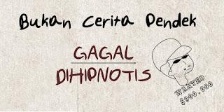 Gagal Dihipnotis
