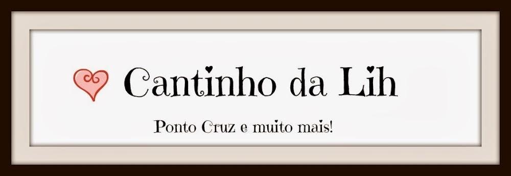 **Cantinho da Lih**
