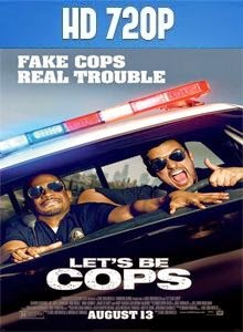 Let's Be Cops HD 720p Latino 2014