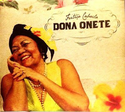 Dona Onete - 2012 - Feitico de Caboclo