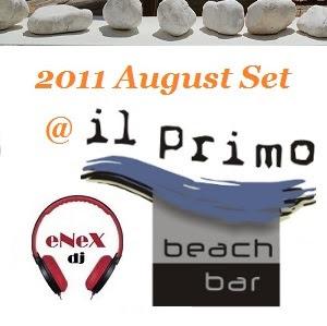 2011 August Set @ IL Primo
