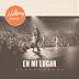 """""""En Mi Lugar"""" el nuevo álbum en español de Hillsong"""