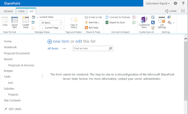 The form cannot be rendered. This may be due to a Misconfiguration of the Microsoft SharePoint Server state service