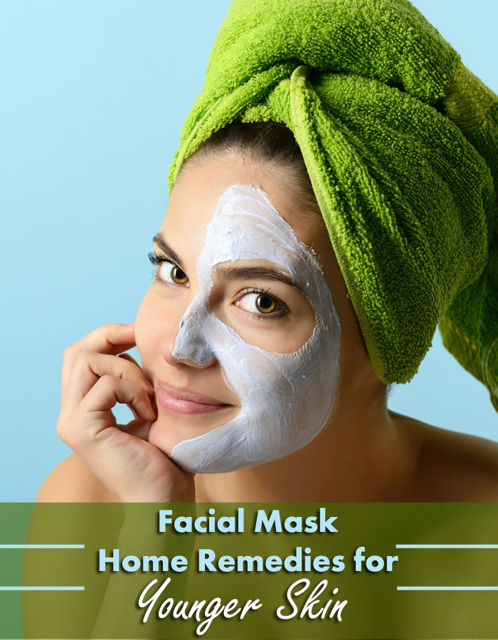 Facial Mask Home Remedies for Younger Skin