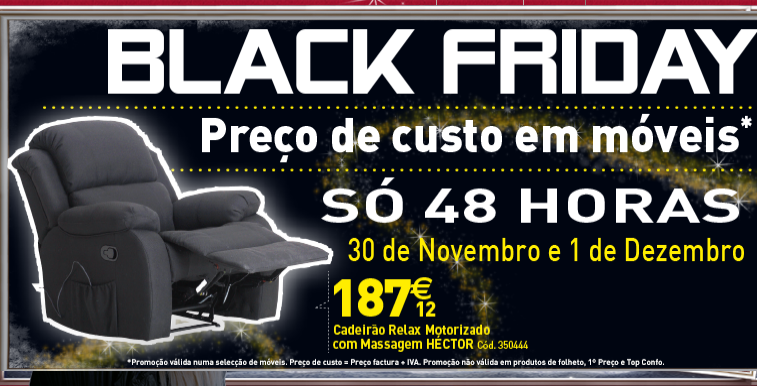 Queremos vales de desconto black friday na conforama 30 for Conforama black friday
