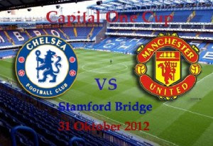 Keputusan Piala Capital one Cup Chelsea Vs Manchester United 1 November 2012
