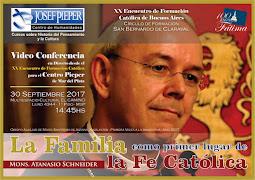 Mons. Atanasio Schneider Visita la Argentina - Programa del XX Encuentro de Formación Católica BsAs