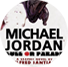 • MICHAEL JORDAN: Bull On Parade