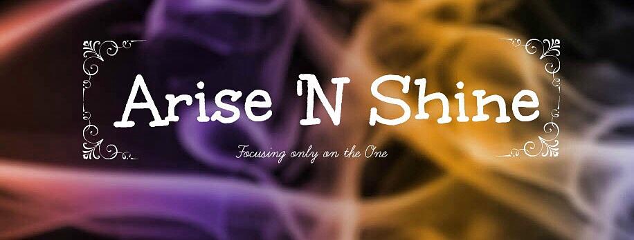 Arise 'N Shine