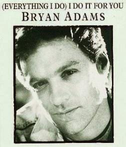 Bryan Adam - (Everything I Do) I Do It For You