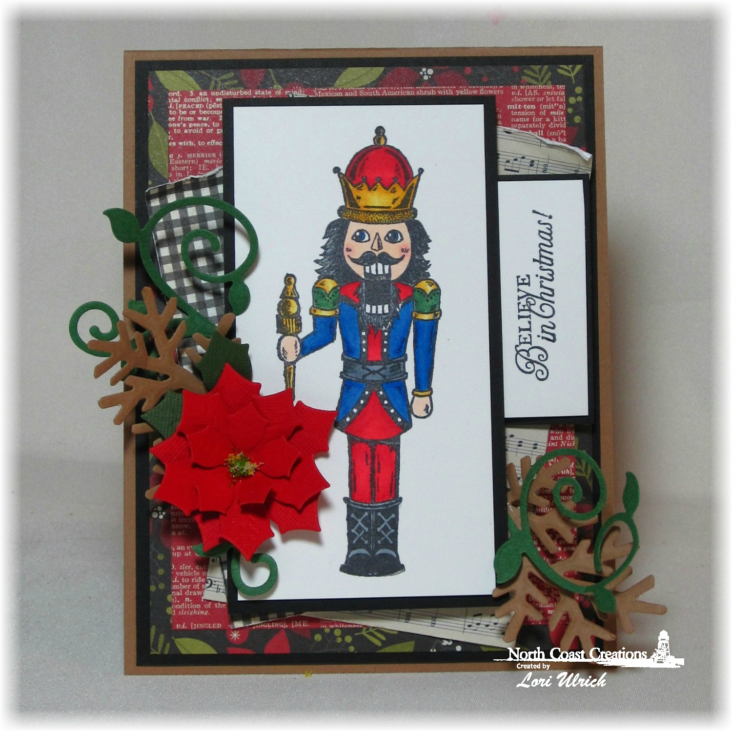 Stamps - North Coast Creations Nutcracker, Old Fashioned Santa, ODBD Custom Peaceful Poinsettias Dies, ODBD Custom Fancy Foliage Dies