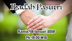 Ibadah Pasutri, Kamis 18 Januari 2018 Jam 19.00