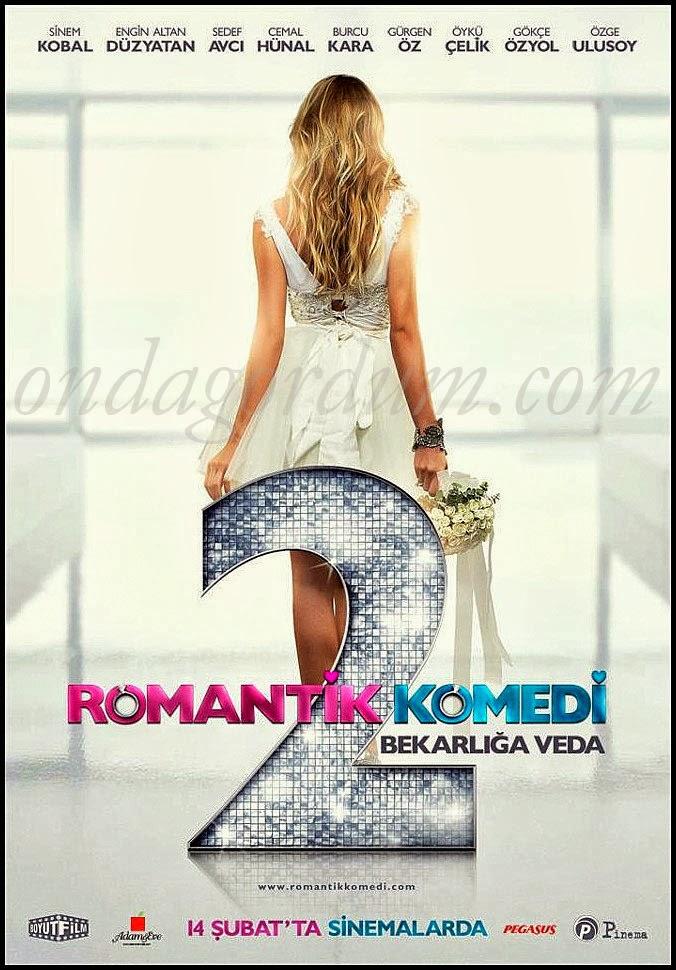 Romantik Komedi 2: Bekarliga Veda (2013) Tek parca izle |1080p-720p yerli film izle