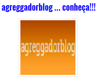 agreggadorblog ... conheça!!!
