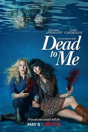 Dead to Me S02 All Episode [Season 2] Hindi Dual Audio Complete Download 480p
