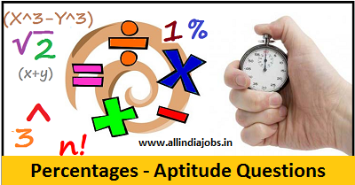 Percentages Aptitude Questions and Answers