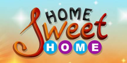 HOME SWEET HOME – 23 JULY 2013