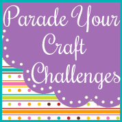 Parade Your Craft Challenges