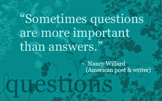 Sometimes questions are more important than answers