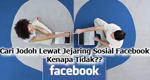 Cari Jodoh Lewat Facebook
